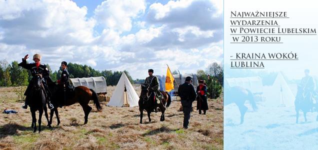 Najważniejsze wydarzenia w Powiecie Lubelskim w 2013 roku - KRAINA WOKÓŁ LUBLINA