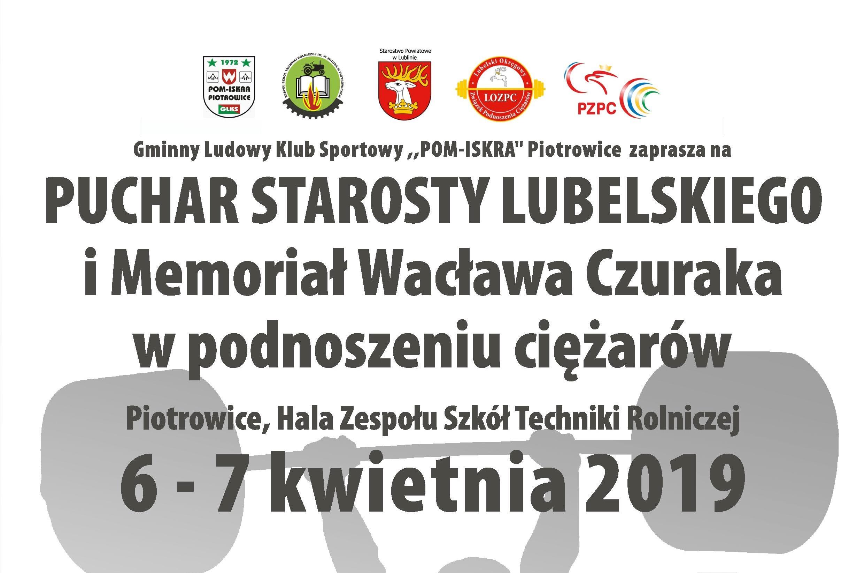 Zapraszamy na Turniej o Puchar Starosty Lubelskiego i Memoriał Wacława Czuraka w podnoszeniu ciężarów
