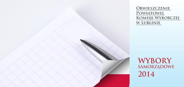 Wybory Obwieszczenie Powiatowej Komisji Wyborczej w Lublinie z dn. 24.10.2014