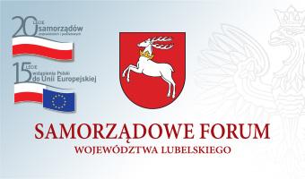 Przed nami Samorządowe Forum Województwa Lubelskiego